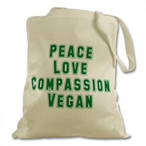 tote bag with 'peace love compassion vegan' slogan